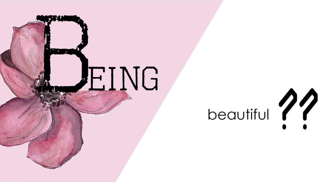Being Beuatiful---01